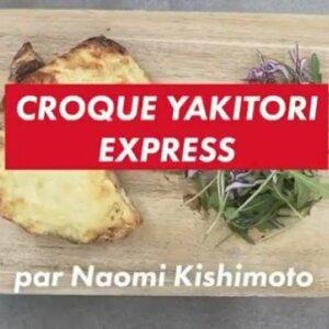 Croque Yakitori express